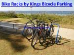 bike racks by kings bicycle parking