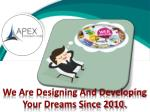 we are designing and developing your dreams since