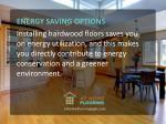 energy saving options installing hardwood floors
