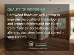 quality of indoor air hardwood floors are well
