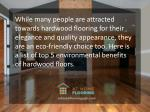 while many people are attracted towards hardwood