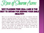 why fluoride free oral care is the best to obtain for keeping your smile healthy