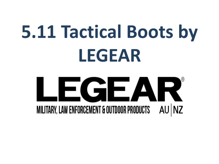 5 11 tactical boots by legear n.