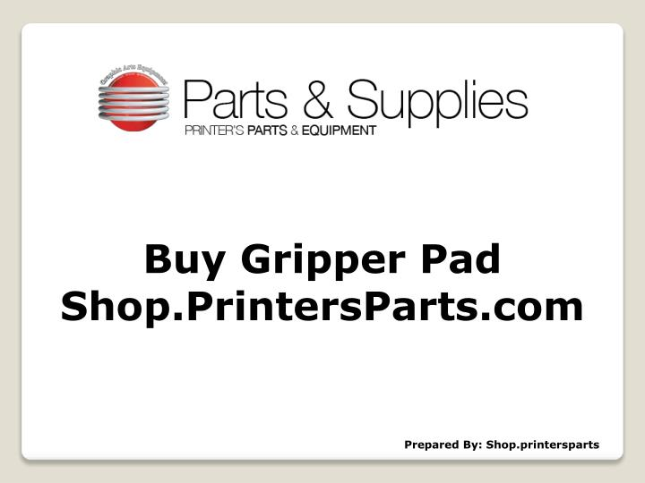 buy gripper pad shop printersparts com n.