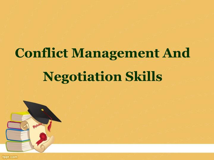 conflict management and negotiation skills n.