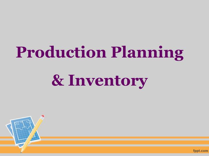 production planning inventory n.