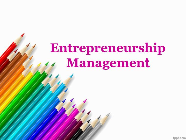entrepreneurship managemen t n.
