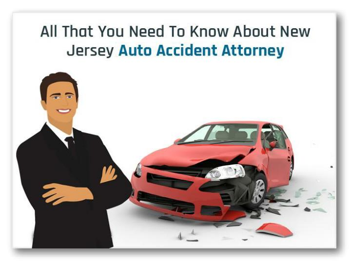 all that you need to know about new jersey auto accident attorney n.