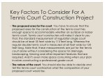 key factors to consider for a tennis court