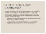 quality tennis court construction