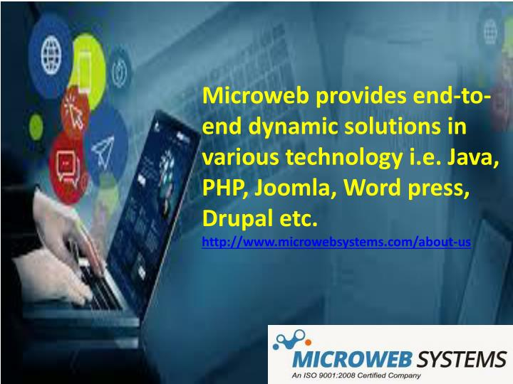 microweb provides end to end dynamic solutions n.