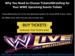 why you need to choose tickets4wrestling for your
