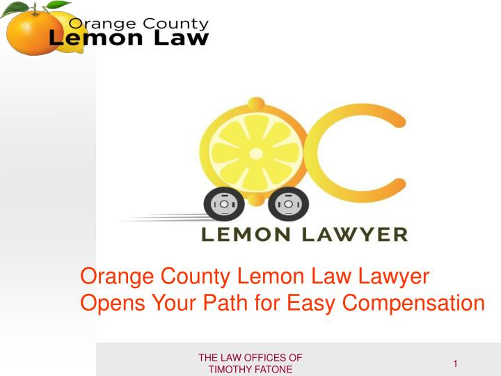 orange county lemon law lawyer opens your path n.