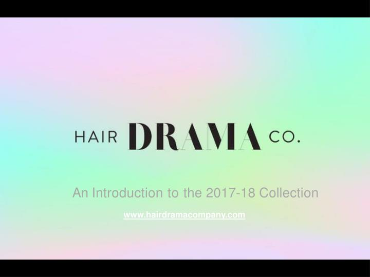 an introduction to the 2017 18 collection n.