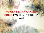 women s ethnic indian dress fashion trends in 2018