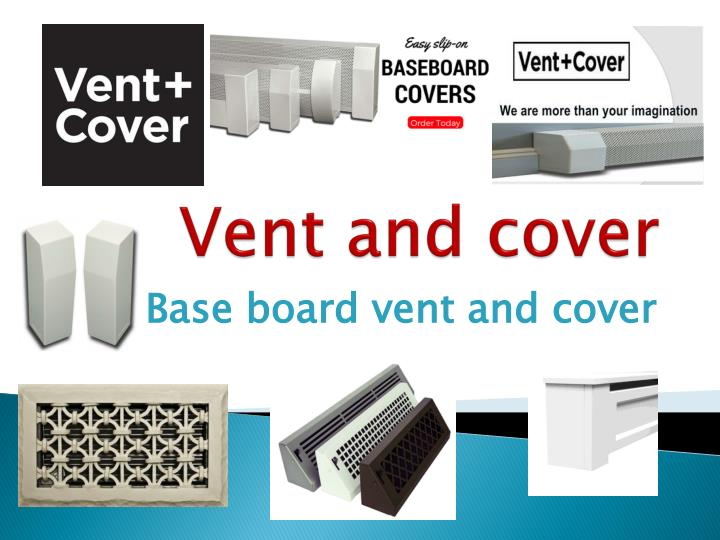 vent and cover n.