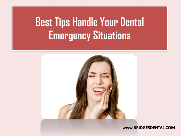 best tips handle your dental emergency situations n.