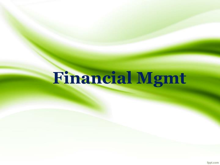 financial mgmt n.