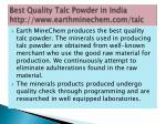 best quality talc powder in india http www earthminechem com talc 5