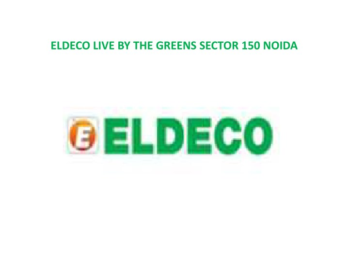 eldeco live by the greens sector 150 noida n.