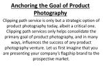 anchoring the goal of product photography