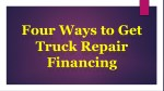 four ways to get truck repair financing