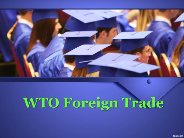 wto foreign trade n.