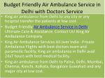 budget friendly air ambulance service in delhi with doctors service