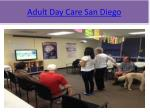 adult day care san diego