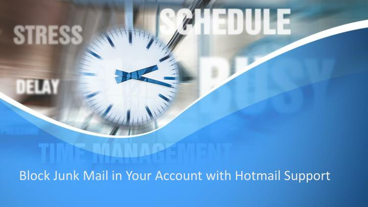 block junk mail in your account with hotmail n.