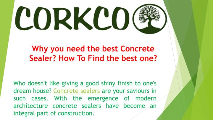 why you need the best concrete sealer how to find n.
