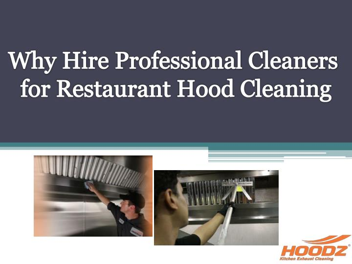 why hire professional cleaners for restaurant n.