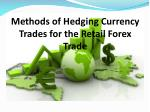 methods of hedging currency trades for the retail forex trade