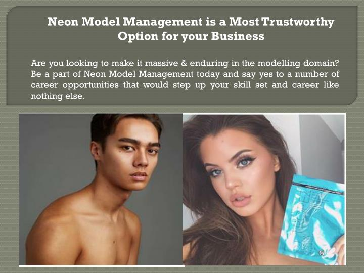 neon model management is a most trustworthy n.