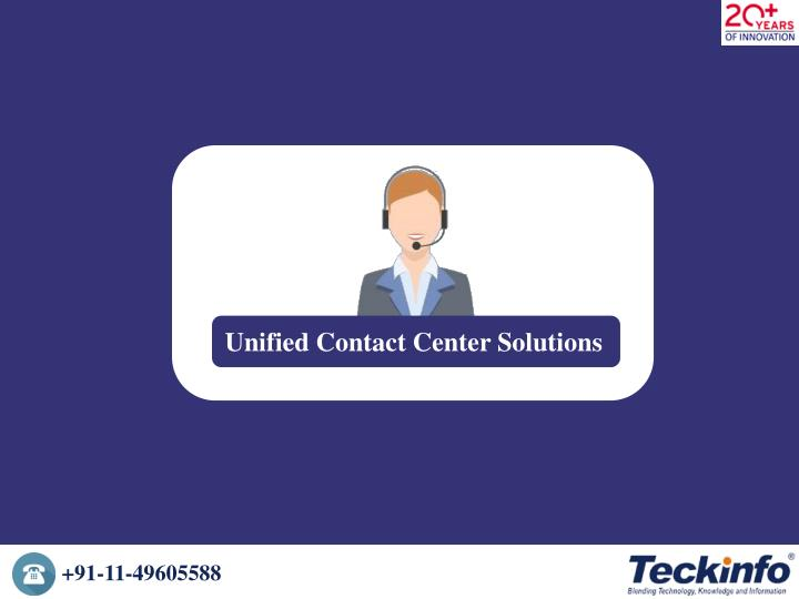 unified contact center solutions n.