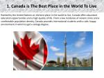 1 canada is the best place in the world to live