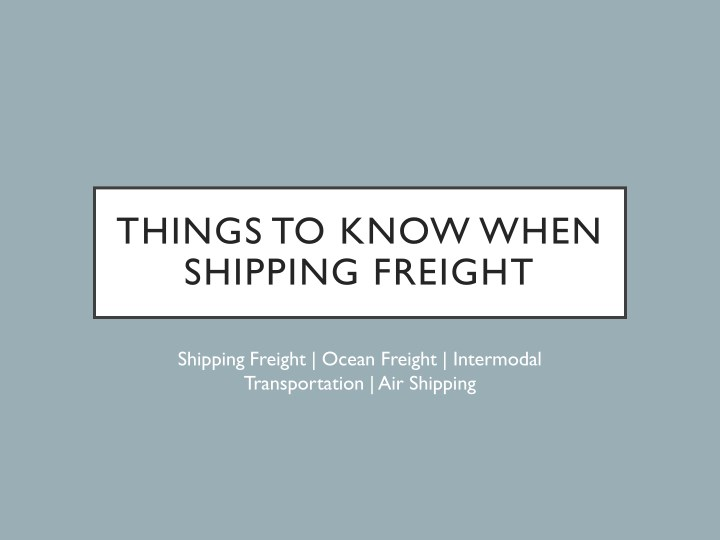 things to know when shipping freight n.