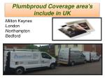plumbproud coverage area s include in uk