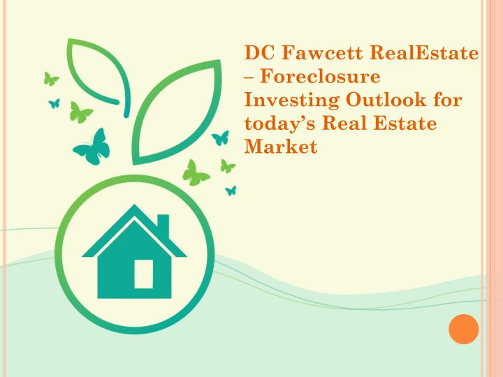dc fawcett realestate foreclosure investing n.