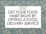 get your food habit right by opting a food