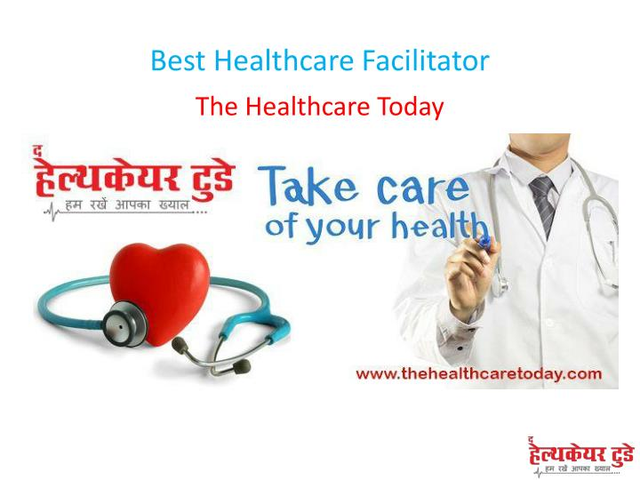 best healthcare facilitator n.