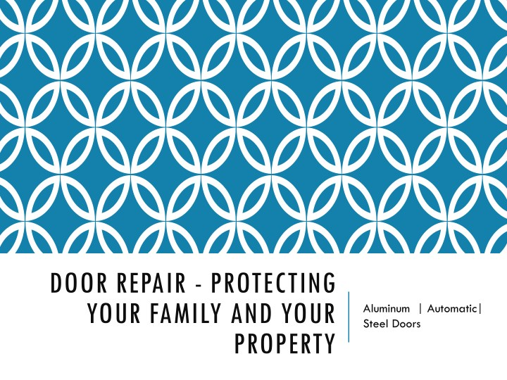 door repair protecting your family and your n.