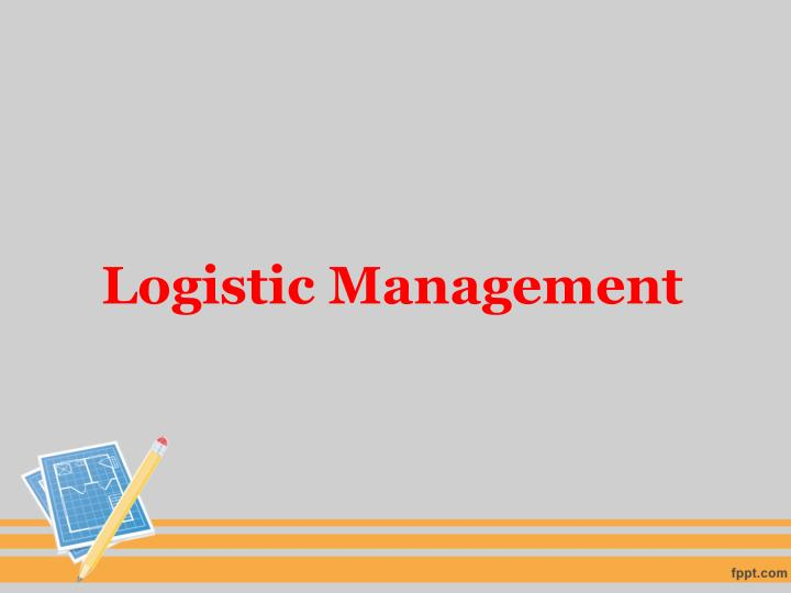 logistic management n.