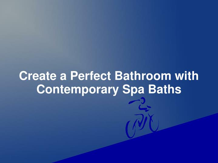 create a perfect bathroom with contemporary n.