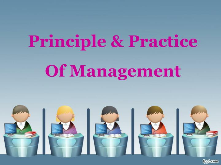 principle practice of management n.