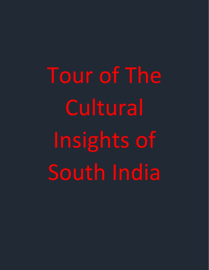 tour of the cultural insights of south india n.