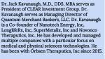 dr jack kavanaugh m d dds mba serves as president
