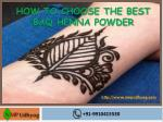 how to choose the best baq henna powder