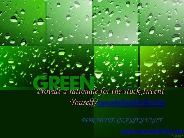 provide a rationale for the stock invent youself tutorialoutletdotcom n.