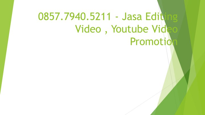 0857 7940 5211 jasa editing video youtube video n.